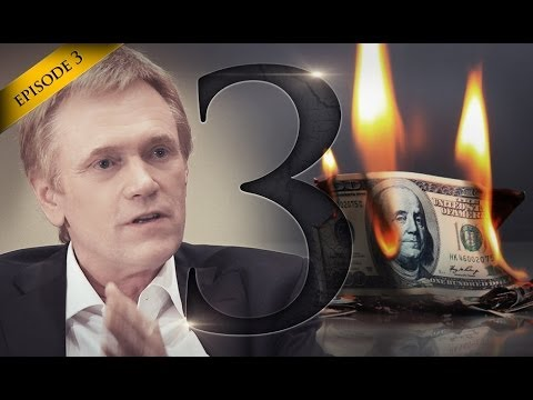Hidden Secrets of Money - Episode 3: From Dollar Crisis To Golden Opportunity